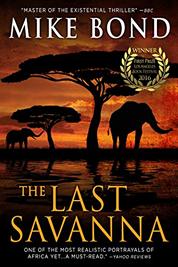 The Last Savanna - Mike Bond Books