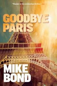 Goodbye Paris - Mike Bond Books